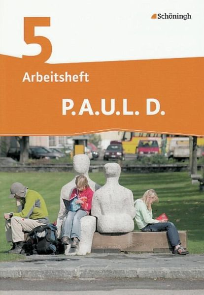 P.A.U.L. D. (Paul) 5. Arbeitsheft. Realschule