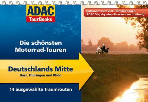 ADAC TourBooks Die schönsten Motorrad-Touren, Deutschlands Mitte