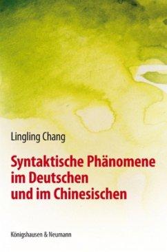 Syntaktische Phänomene im Deutschen und im Chin...