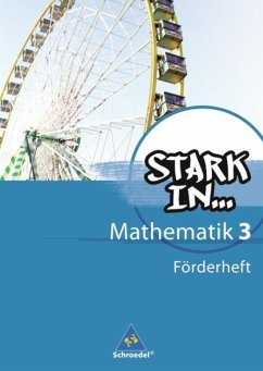 Stark in Mathematik. Förderheft 3 (Lernstufe 9/10)