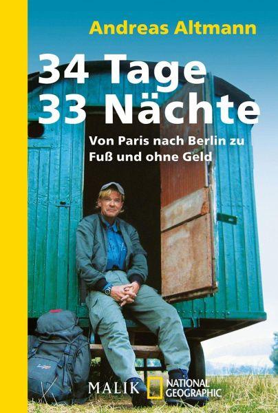 34 Tage - 33 Nächte - Altmann, Andreas