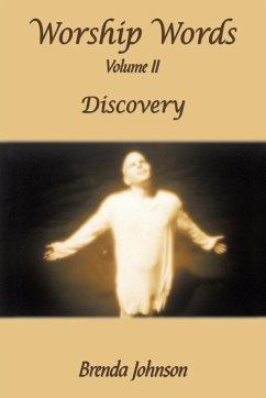 Worship Words: Volume II: Discovery