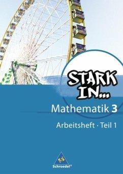 Stark in Mathematik 3 Teil 1: Arbeitsheft