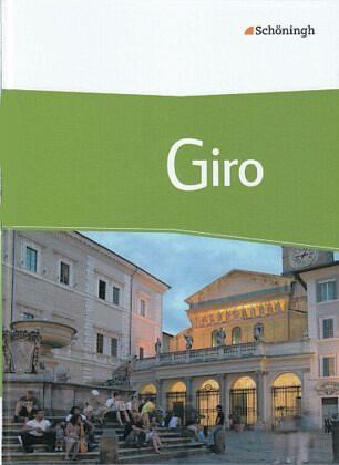 giro arbeitsbuch italienisch f r die oberstufe. Black Bedroom Furniture Sets. Home Design Ideas