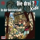 In der Geisterstadt / Die drei Fragezeichen-Kids Bd.15 (1 Audio-CD)