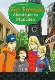 Vier Freunde - Abenteuer in München
