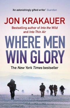 Where Men Win Glory - Krakauer, Jon (Author)