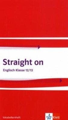 Straight on 2. Vokabellernheft Klasse 12/13