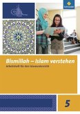Bismillah 5. Arbeitsheft. Islam verstehen