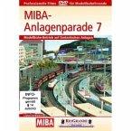 MIBA-Anlagenparade 7: Modellbahn in Aktion
