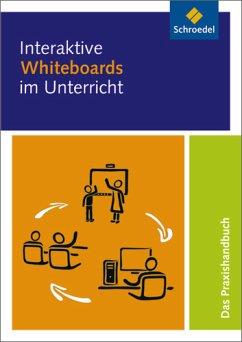 Interaktive Whiteboards im Unterricht