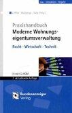 Praxishandbuch Moderne Wohnungseigentumsverwaltung