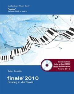 Finale 2010 - Einstieg in die Praxis, m. CD-ROM