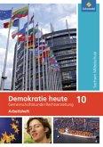 10. Schuljahr, Arbeitsheft / Demokratie heute, Mittelschule Sachsen