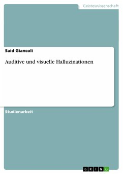 Auditive und visuelle Halluzinationen - Giancoli, Said