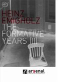 Heinz Emigholz - The Formative Years (II)