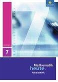Mathematik heute 7. Arbeitsheft. Sachsen-Anhalt