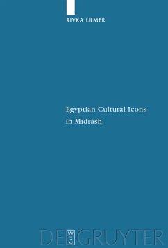 Egyptian Cultural Icons in Midrash - Ulmer, Rivka