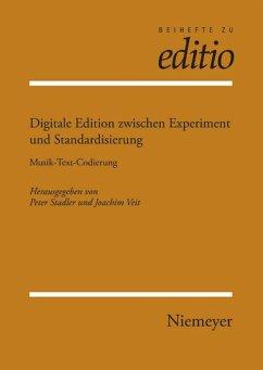 Digitale Edition zwischen Experiment und Standardisierung