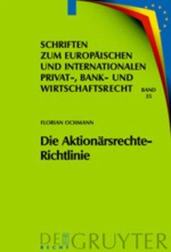 Die Aktionärsrechte-Richtlinie - Ochmann, Florian