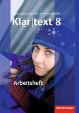 Klartext 8. Arbeitsheft. Realschule. Nordrhein-Westfalen