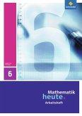 Mathematik heute 6. Arbeitsheft.Thüringen
