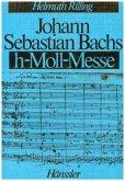 Johann Sebastian Bachs h-moll-Messe