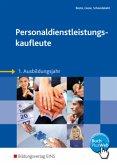 Personaldienstleistungskaufleute. 1. Ausbildungsjahr Lehr-/Fachbuch