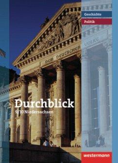 Durchblick Geschichte und Politik 9/10. Schülerband. Realschule. Niedersachsen