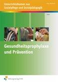 Gesundheitsprophylaxe und Prävention