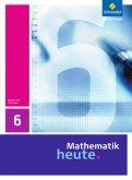 Mathematik heute 6 . Schülerband. Thüringen