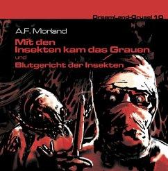 Mit den Insekten kam das Grauen & Blutgericht der Insekten, 2 Audio-CDs - Morland, A. F.