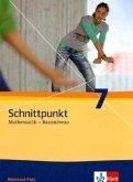 Schnittpunkt Mathematik. Neubearbeitung. Schülerbuch Basisniveau 7. Schuljahr. Ausgabe für Rheinland-Pfalz