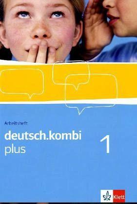 deutsch.kombi plus. Sprach- und Lesebuch für Nordrhein-Westfalen. Arbeitsheft 5. Klasse Bd.1