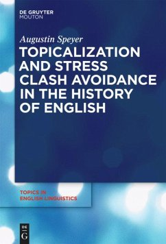 Topicalization and Stress Clash Avoidance in the History of English - Speyer, Augustin