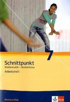 Schnittpunkt Mathematik - Ausgabe für Rheinland-Pfalz. Neubearbeitung. Arbeitsheft Basisniveau plus Lösungsheft 7. Schuljahr