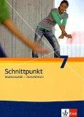 Schnittpunkt Mathematik. Neubearbeitung. Schülerbuch Basisniveau 7. Schuljahr. Ausgabe für Schleswig-Holstein