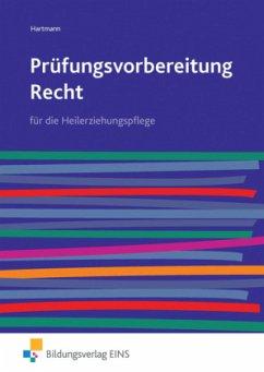 Prüfungsvorbereitung Recht - Hartmann, Danae