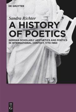 A History of Poetics - Richter, Sandra