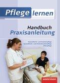 Handbuch Praxisanleitung / Pflege lernen