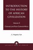 Introduction to the History of African Civilization: Colonial and Post-Colonial Africa- Vol. II