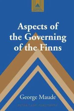 Aspects of the Governing of the Finns - Maude, George