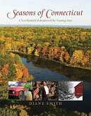 Seasons of Connecticut: A Year-Round Celebration of the Nutmeg State