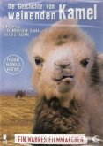 Die Geschichte vom weinenden Kamel 2. Auflage