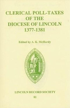Clerical Poll-Taxes in the Diocese of Lincoln 1377-81 - McHardy, A.K. (ed.)