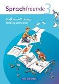 Sprachfreunde 3. Schuljahr. Ausgabe Nord/Süd. 5-Minuten-Training