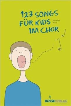 123 Songs für Kids im Chor, Kinderchor und Klavier, Klavierpartitur