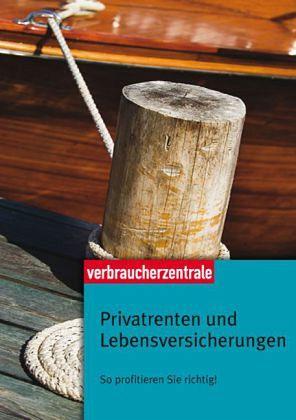 Privatrenten und Lebensversicherungen - Balodis, Holger; Hühne, Dagmar