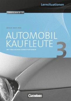 Automobilkaufleute 03. Arbeitsbuch mit Lernsitu...