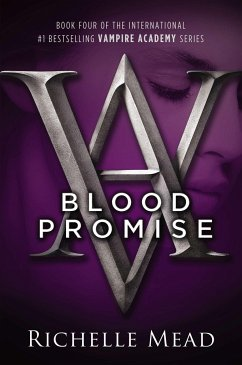 Vampire Academy 04. Blood Promise - Mead, Richelle